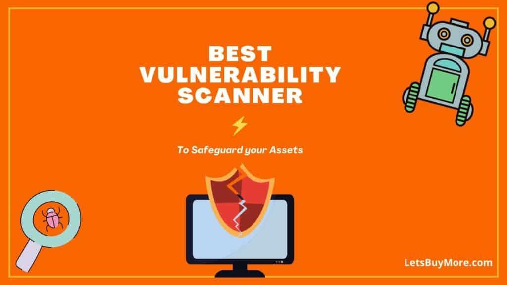 Best Vulnerability Scanner